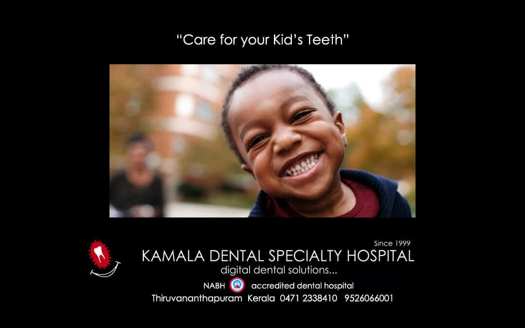"""""""Care for your kid's teeth"""""""